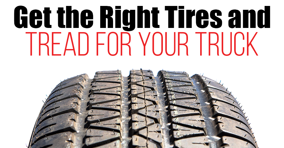 Get the Right Tires and Tread for Your Truck