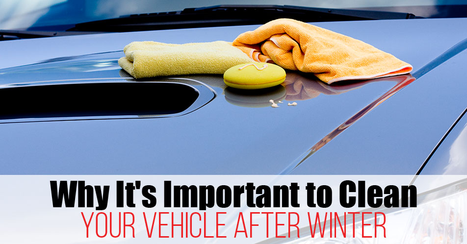 Why It's Important to Clean Your Vehicle After Winter